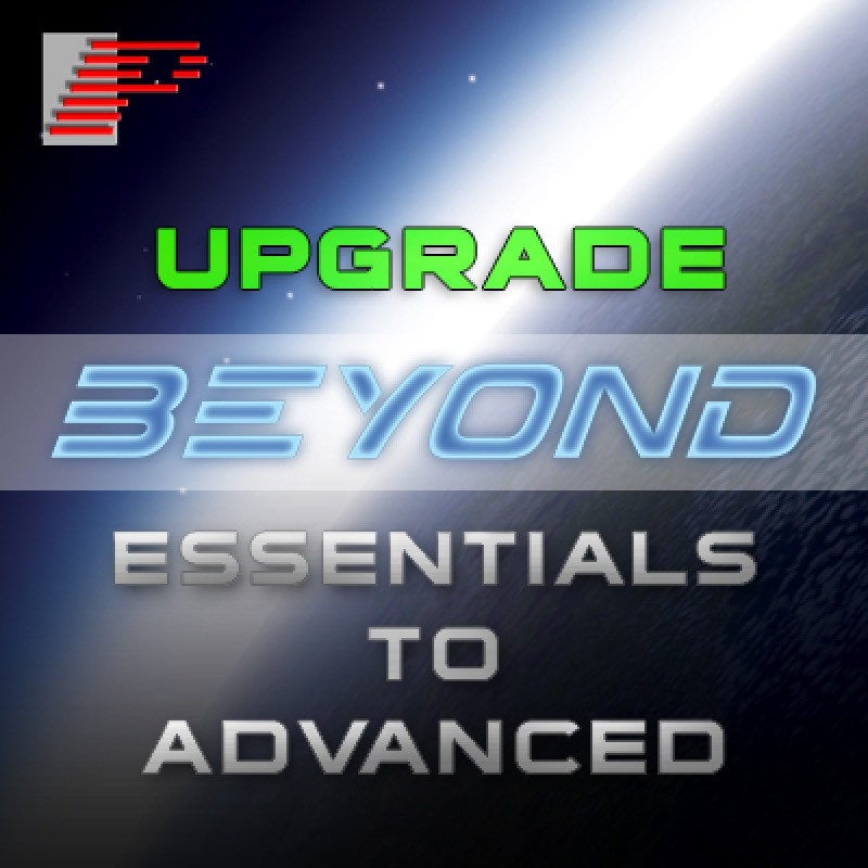 BEYONDUPGRADE1 Upgrade from BEYOND Essentials to Advanced Upgrade from BEYOND Essentials to Advanced
