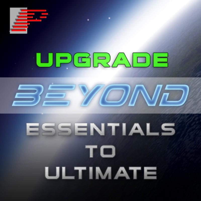 BEYONDUPGRADE2 Upgrade from BEYOND Essentials to Ultimate Upgrade from BEYOND Essentials to Ultimate