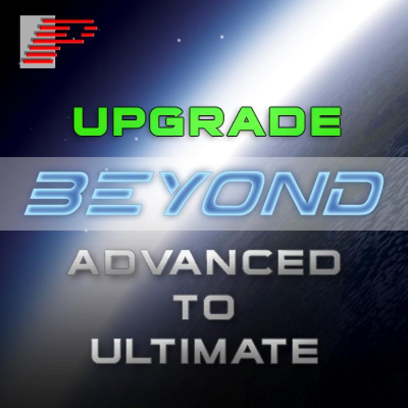 BEYONDUPGRADE3 Upgrade from BEYOND Advanced to Ultimate Upgrade from BEYOND Advanced to Ultimate